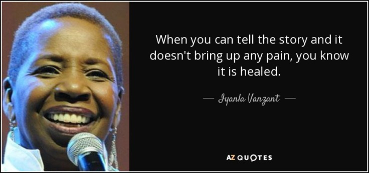 quote-when-you-can-tell-the-story-and-it-doesn-t-bring-up-any-pain-you-know-it-is-healed-iyanla-vanzant-79-88-66
